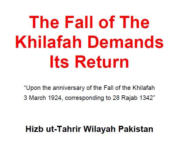 The Fall of the Khilafah Demands its Return