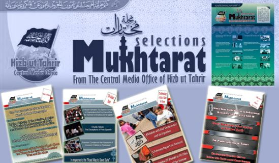 Mukhtarat from The Central Media Office of Hizb ut Tahrir   Issue No. 38 Rabii I 1436 AH