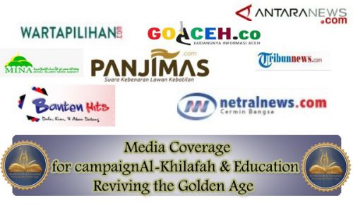 Media Coverage for campaign:Al-Khilafah & Education: Reviving the Golden Age