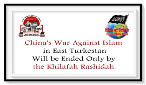 CMO Campaign China's War Against Islam in East Turkestan will only be Ended by the Khilafah Rashidah
