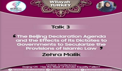 Beijing+25: Has the Mask of Gender Equality Fallen?  Talk 3: The Beijing Declaration Agenda and the Effects of its Dictates to Governments to Secularize the Provisions of Islamic Law