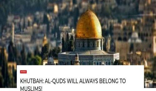 "Britain: Khutbah ""Al-Quds will always belong to Muslims!"""
