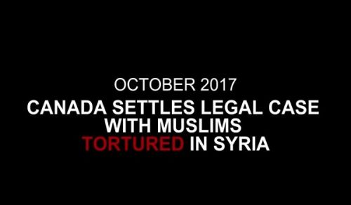 Canada settles legal case with Muslims tortured in Syria!