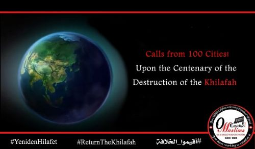 Al-Waqiyah TV Series, Calls from 100 Cities! Upon the Centenary of the Destruction of the Khilafah