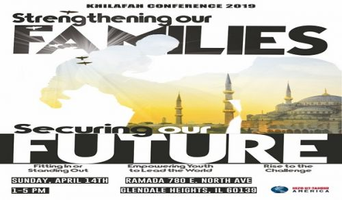 America: Annual Khilafah Conference 2019: Strengthening our Families Securing our Future