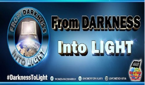 UPDATED Women's Section in The Central Media Office of Hizb ut Tahrir Launch its Ramadan Theme: From DARKNESS Into LIGHT