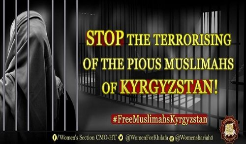 Women's Section in the Central Media Office of Hizb ut Tahrir Campaign STOP the Terrorizing of the Pious Muslimahs of Kyrgyzstan!