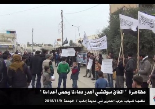 "Wilayah Syria  Demonstration in Idlib  ""Sochi deal wasted our blood and protected our enemies!"""