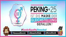 """Internationale Online Konferenz: """"Peking+25: Ist die Maske der Gleichstellung gefallen?"""" - organisiert von der Frauenabteilung im Zentralen Medienbüro von Hizb ut Tahrir"""