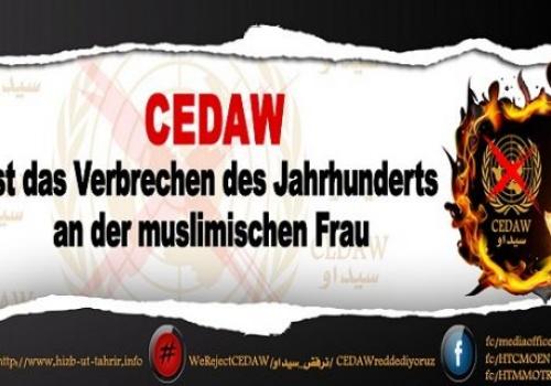 Kampagne: CEDAW ist das Verbrechen des Jahrhunderts an die muslimischen Frauen!