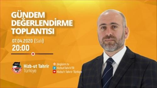 Türkiye Vilayeti: Haftalık Değerlendirme Toplantısı 07/04/2020